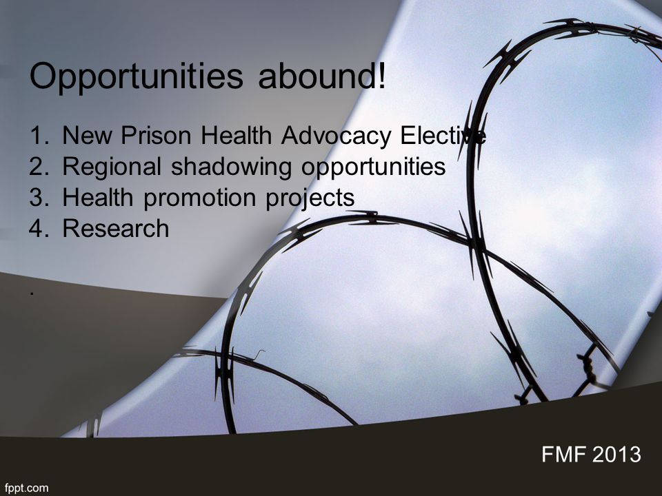 Opportunities abound! New Prison Health Advocacy Elective