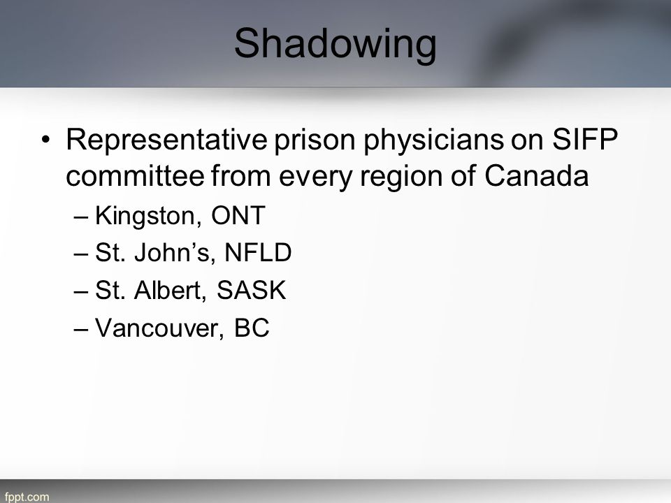 Shadowing Representative prison physicians on SIFP committee from every region of Canada. Kingston, ONT.