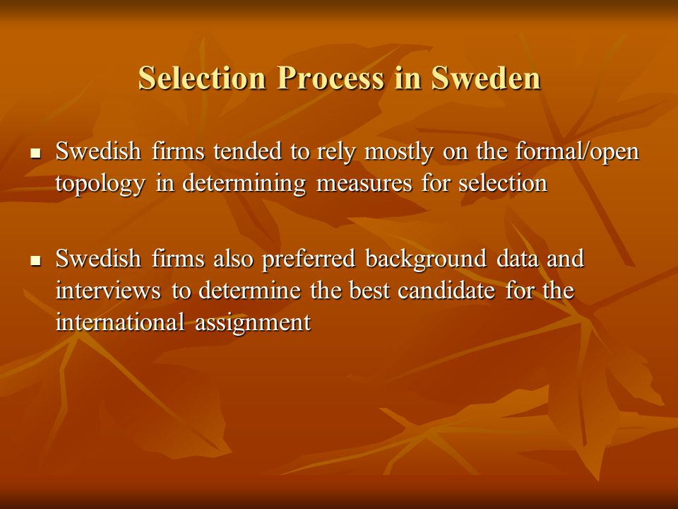 Selection Process in Sweden