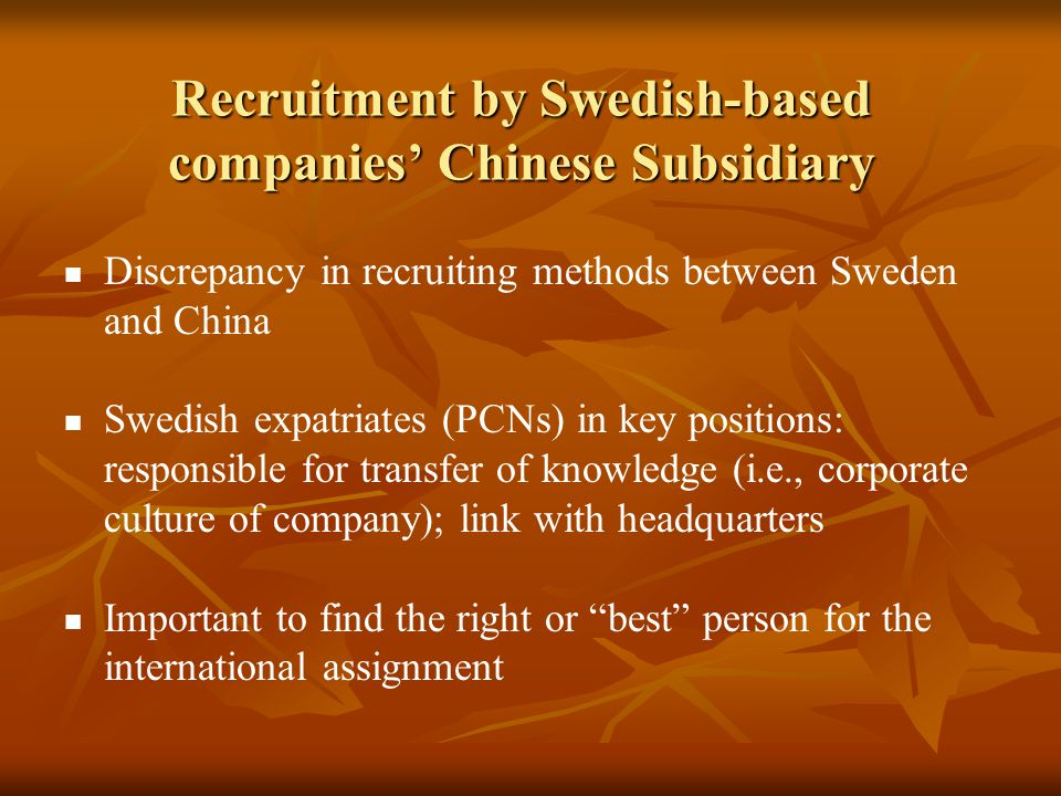 Recruitment by Swedish-based companies' Chinese Subsidiary