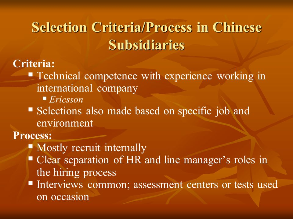 Selection Criteria/Process in Chinese Subsidiaries