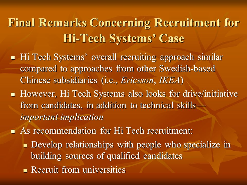 Final Remarks Concerning Recruitment for Hi-Tech Systems' Case