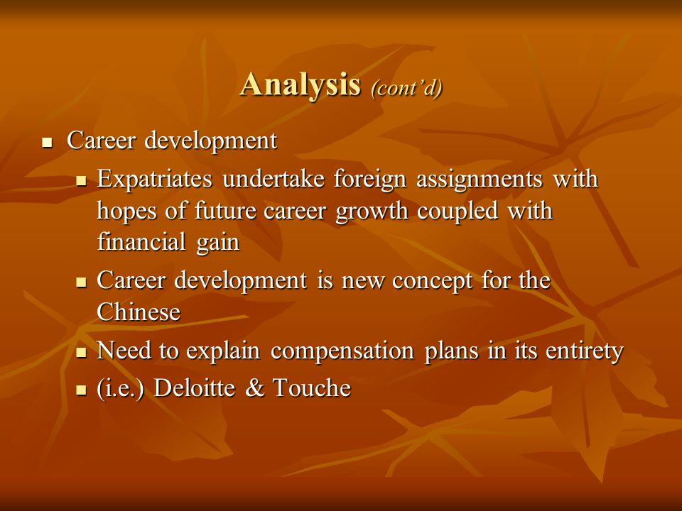 Analysis (cont'd) Career development