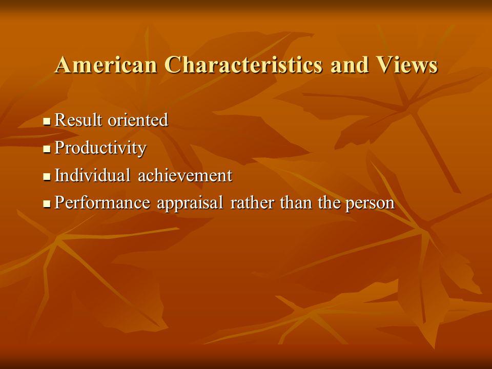 American Characteristics and Views