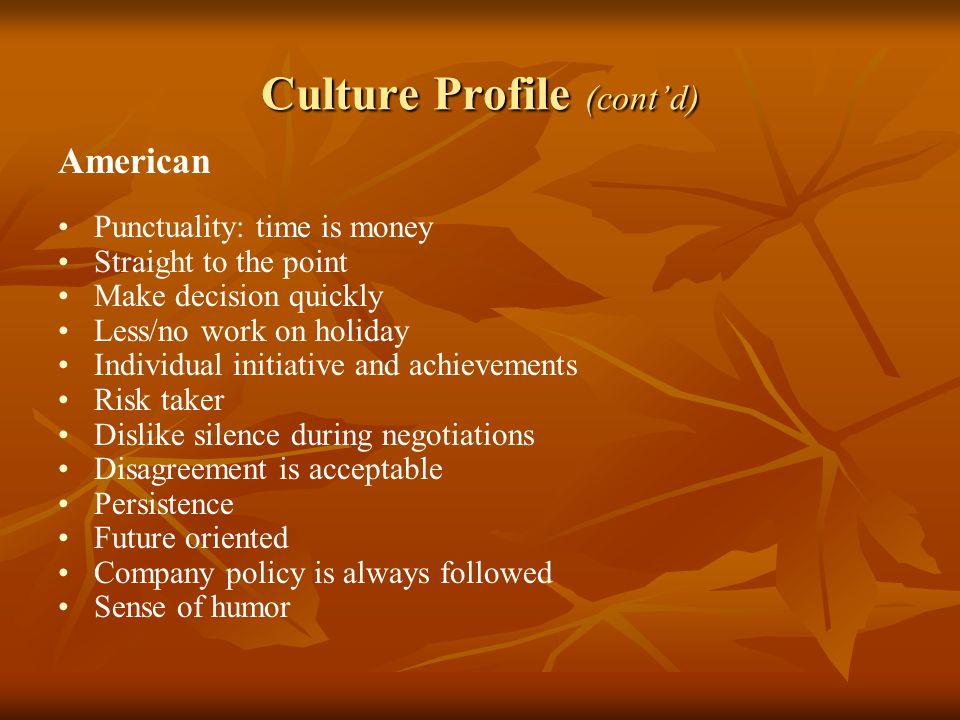 Culture Profile (cont'd)