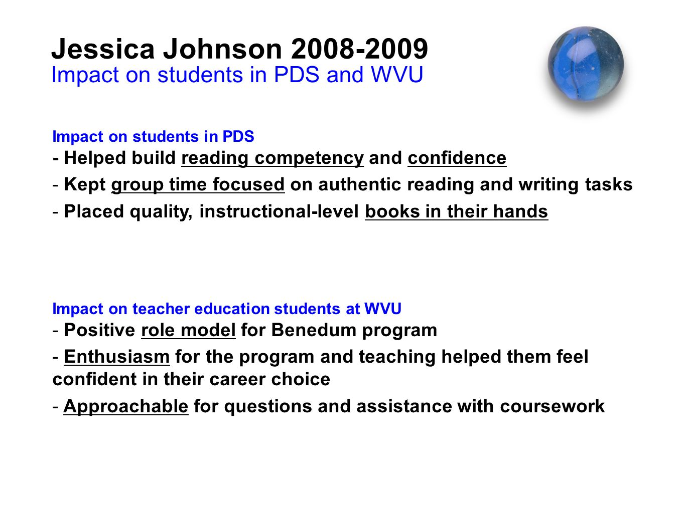 Jessica Johnson 2008-2009 Impact on students in PDS and WVU