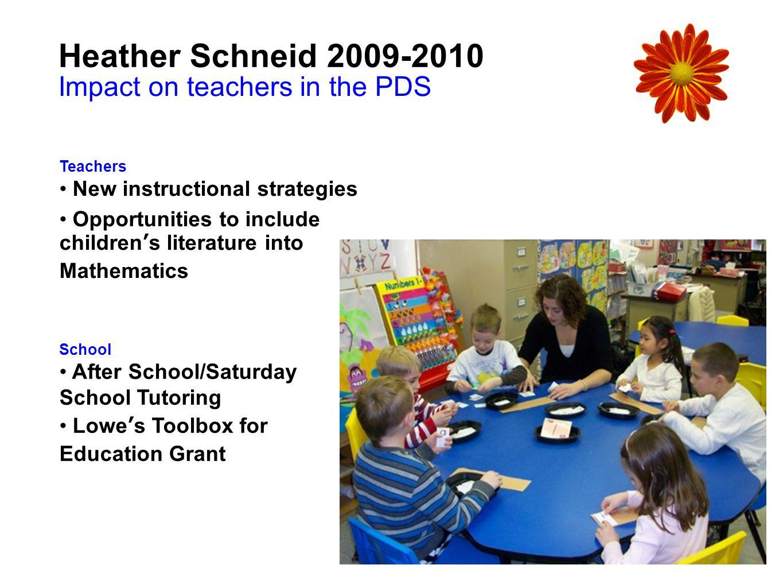 Heather Schneid 2009-2010 Impact on teachers in the PDS