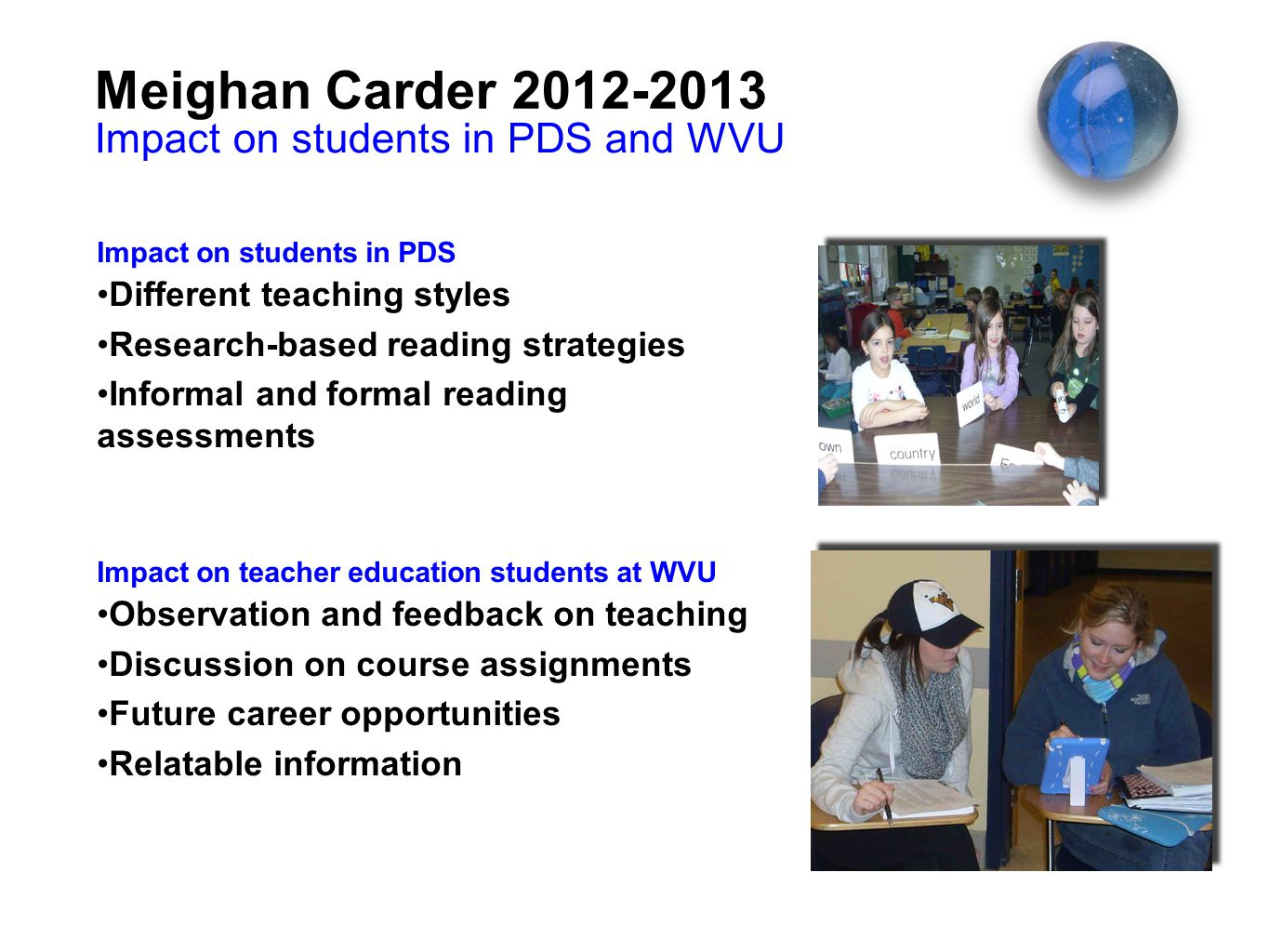Meighan Carder 2012-2013 Impact on students in PDS and WVU