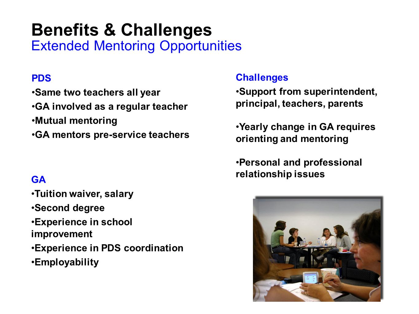 Benefits & Challenges Extended Mentoring Opportunities PDS Challenges