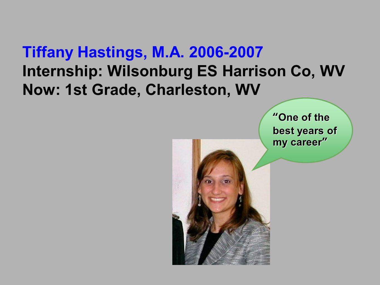 Internship: Wilsonburg ES Harrison Co, WV