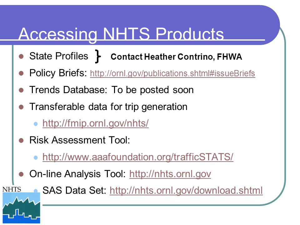 Accessing NHTS Products