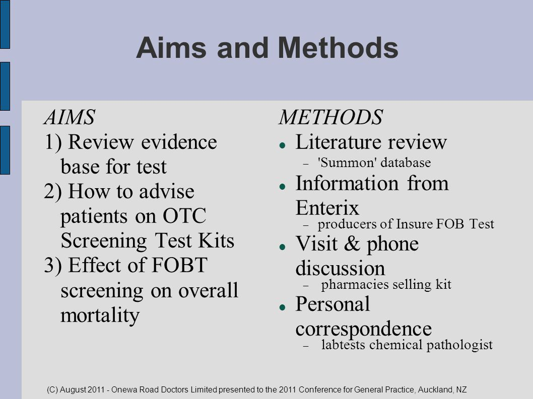 Aims and Methods AIMS 1) Review evidence base for test
