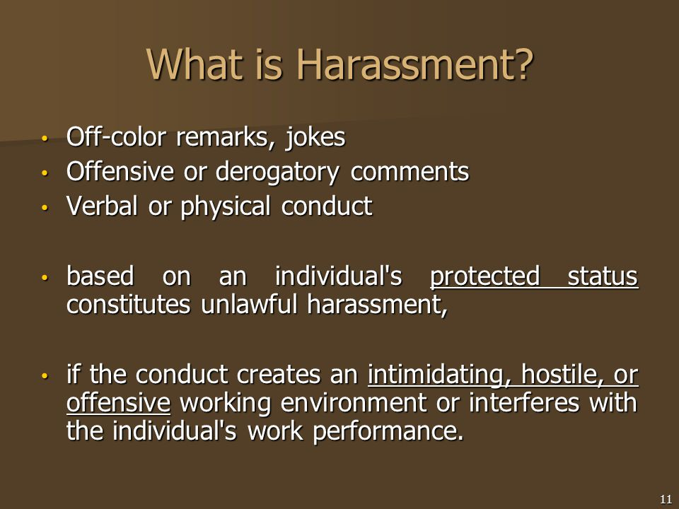 What is Harassment Off-color remarks, jokes