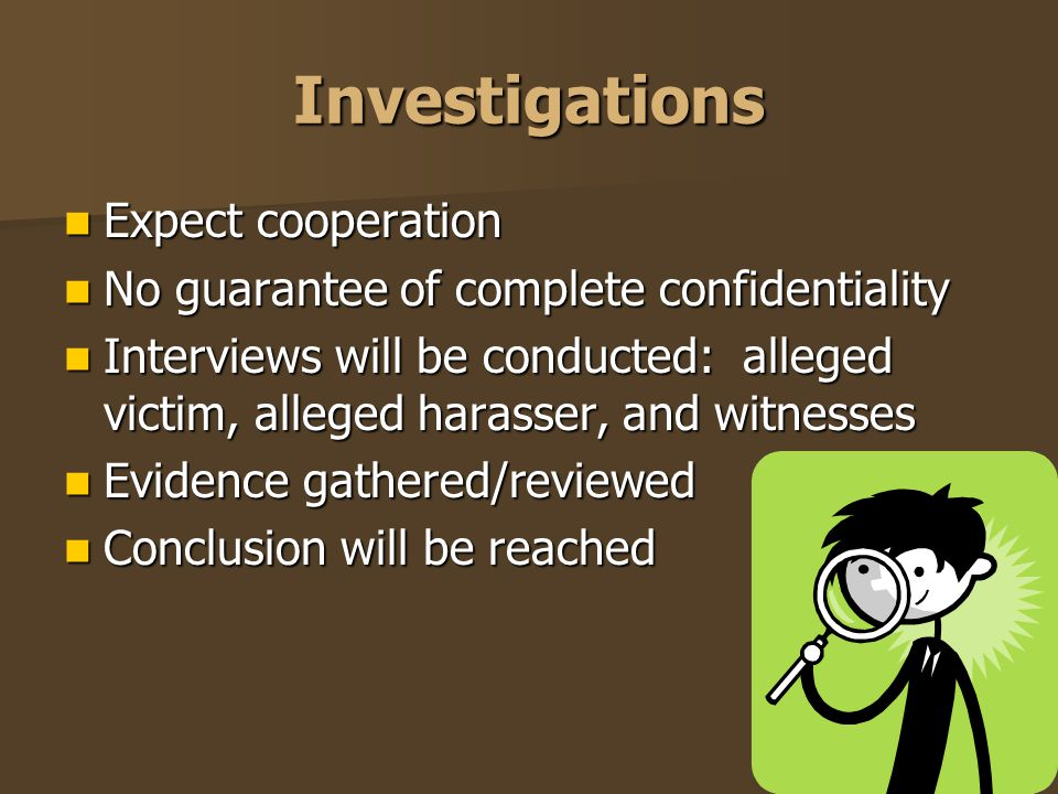 Investigations Expect cooperation