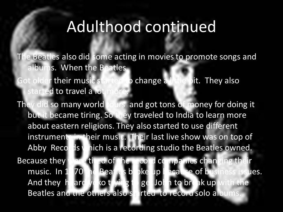 Adulthood continued