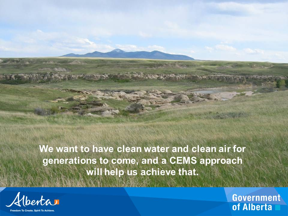 We want to have clean water and clean air for generations to come, and a CEMS approach will help us achieve that.