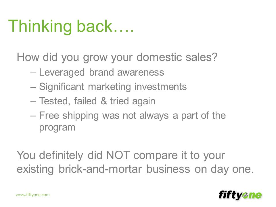 Thinking back…. How did you grow your domestic sales