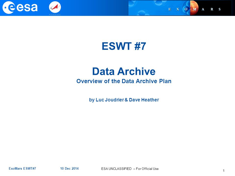 Overview of the Data Archive Plan by Luc Joudrier & Dave Heather