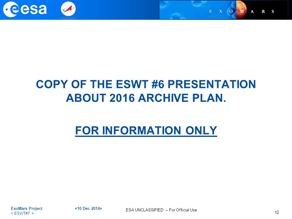 COPY OF THE ESWT #6 PRESENTATION ABOUT 2016 ARCHIVE PLAN.