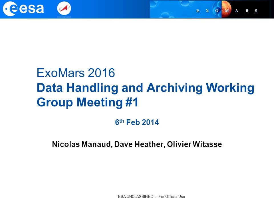 ExoMars 2016 Data Handling and Archiving Working Group Meeting #1