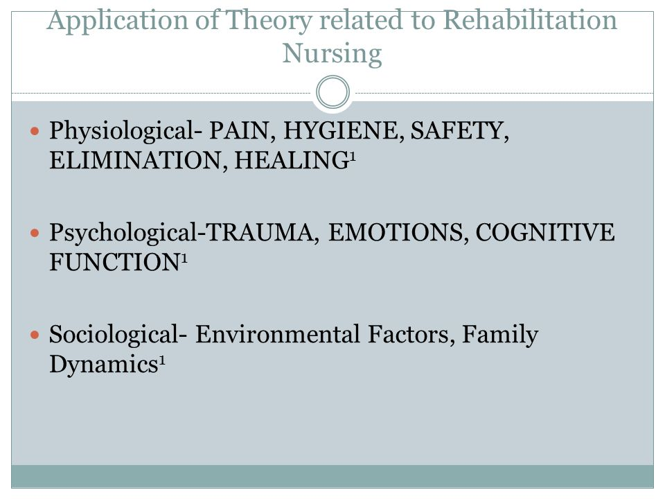 Application of Theory related to Rehabilitation Nursing