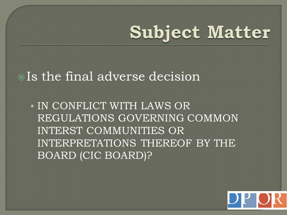 Subject Matter Is the final adverse decision