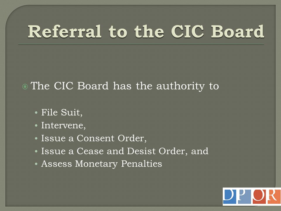 Referral to the CIC Board