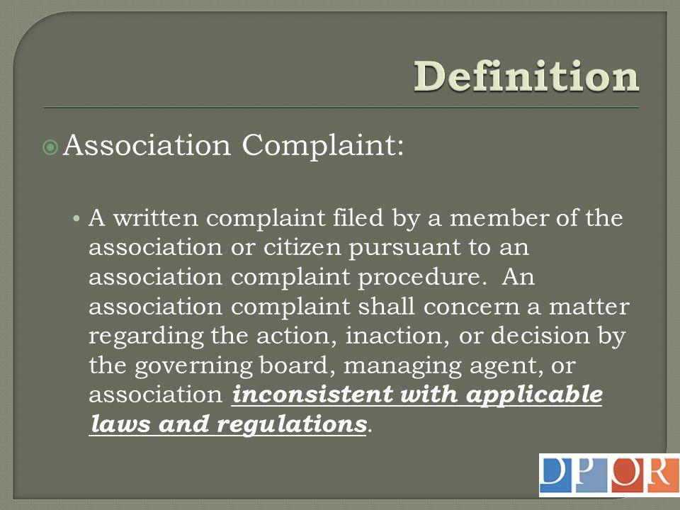 Definition Association Complaint: