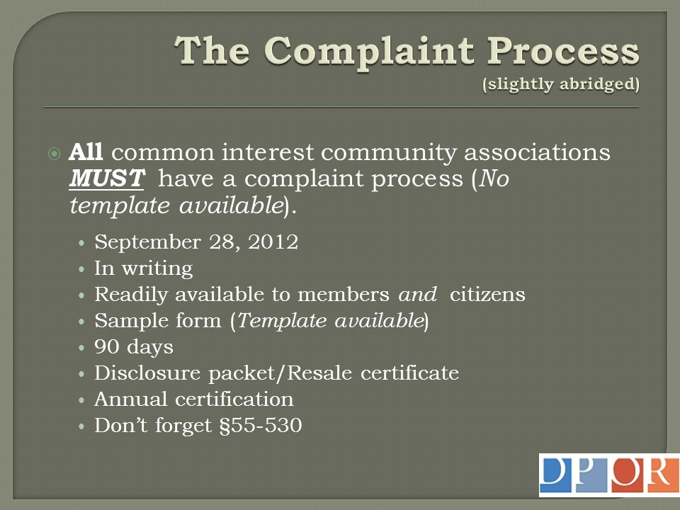 The Complaint Process (slightly abridged)