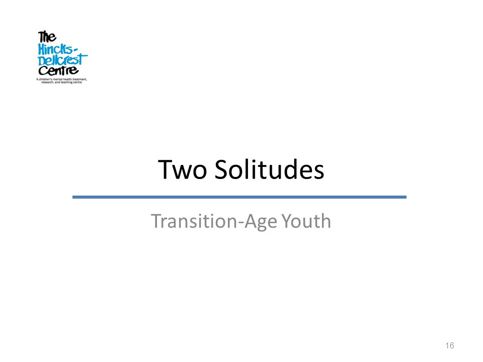 Two Solitudes Transition-Age Youth Discrimination based on ministry…