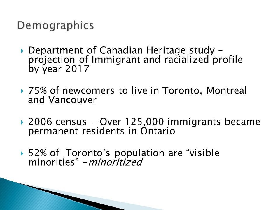 Demographics Department of Canadian Heritage study – projection of Immigrant and racialized profile by year 2017.