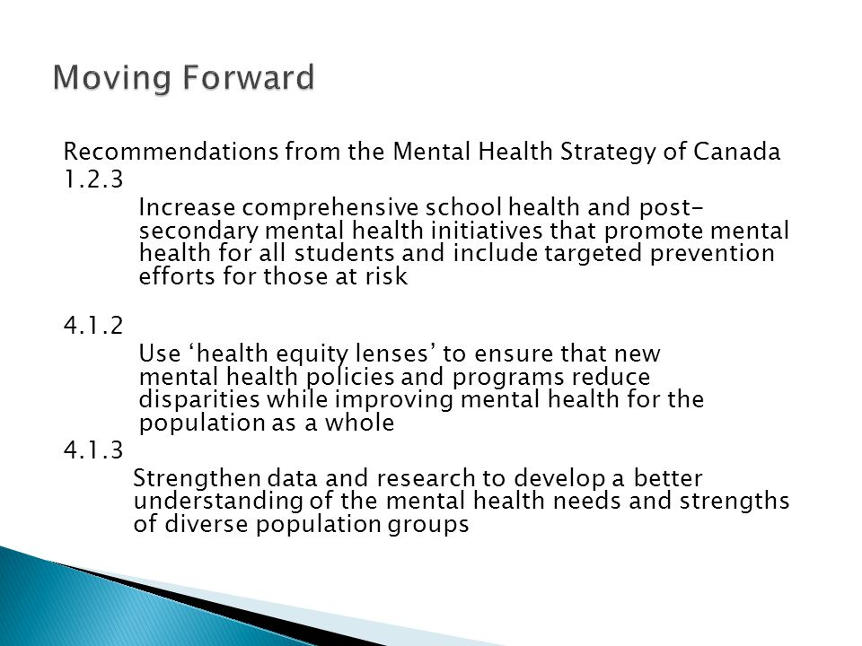 Moving Forward Recommendations from the Mental Health Strategy of Canada. 1.2.3.