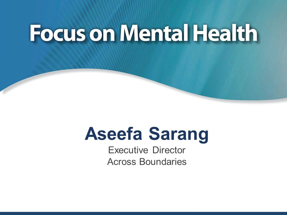 Aseefa Sarang Executive Director Across Boundaries