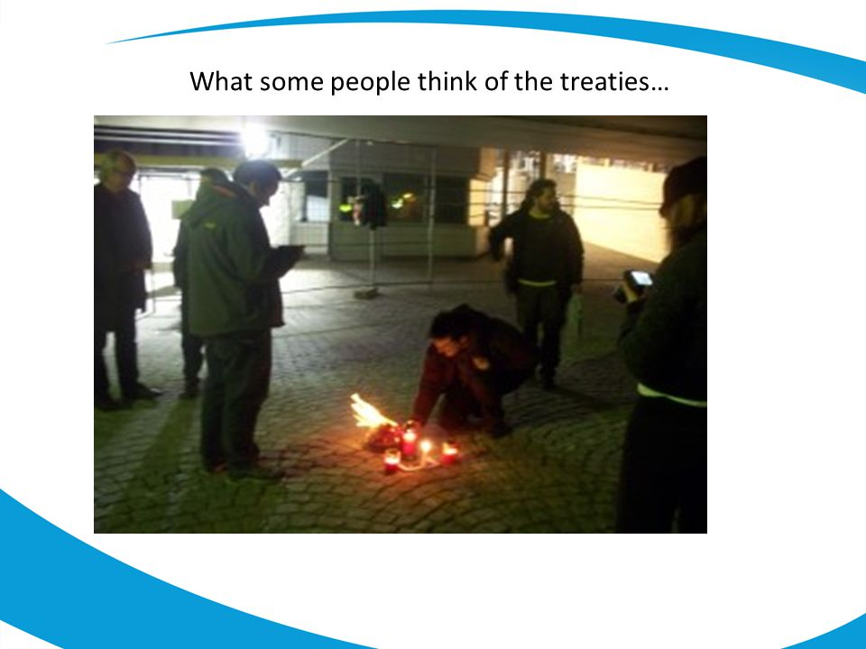 What some people think of the treaties…