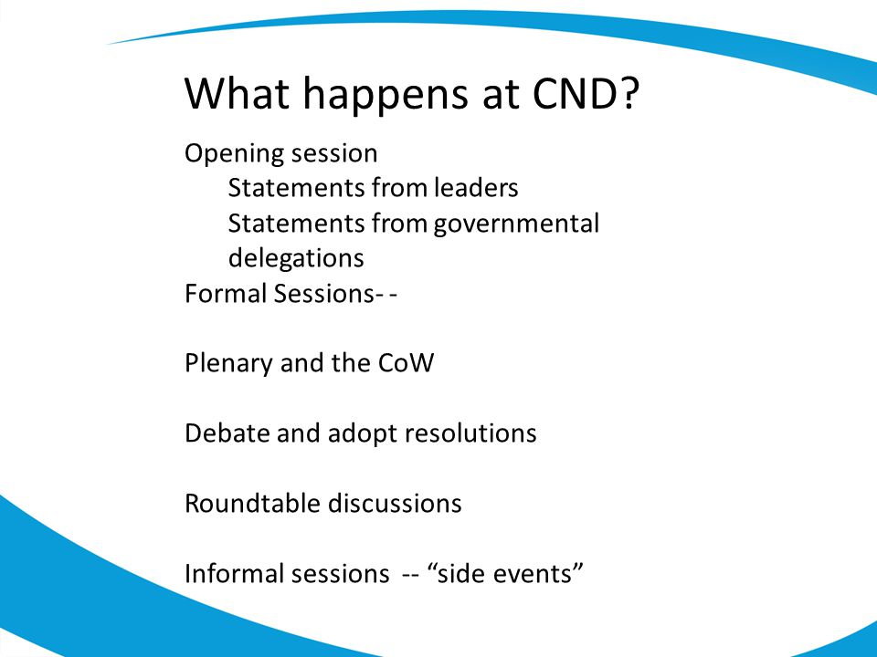What happens at CND Opening session Statements from leaders