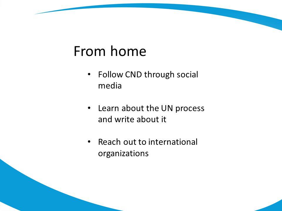 From home Follow CND through social media