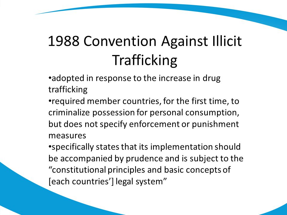 1988 Convention Against Illicit Trafficking