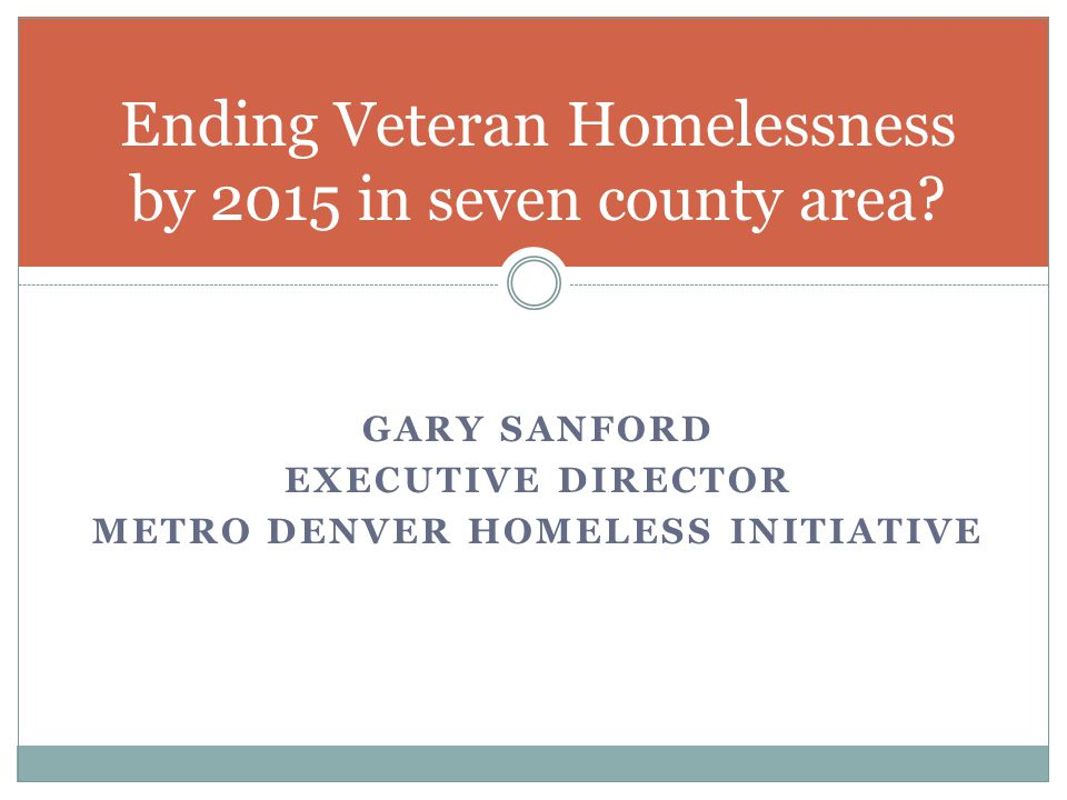 Ending Veteran Homelessness by 2015 in seven county area