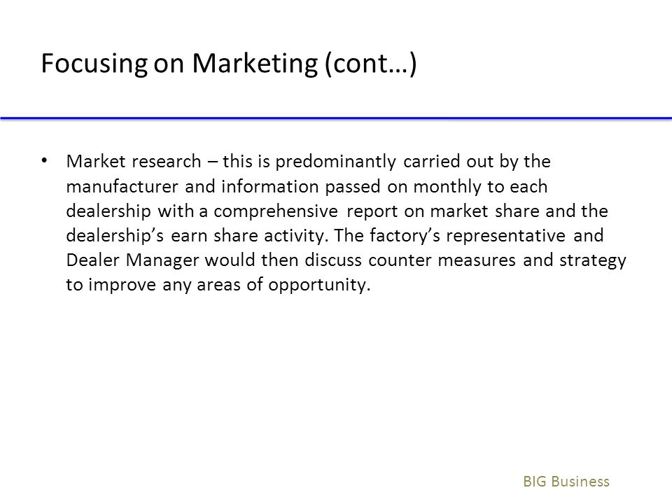 Focusing on Marketing (cont…)