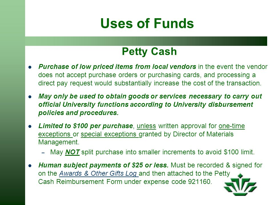 Uses of Funds Petty Cash