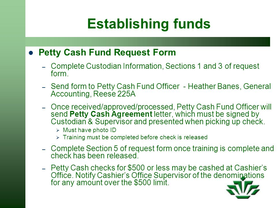 Establishing funds Petty Cash Fund Request Form