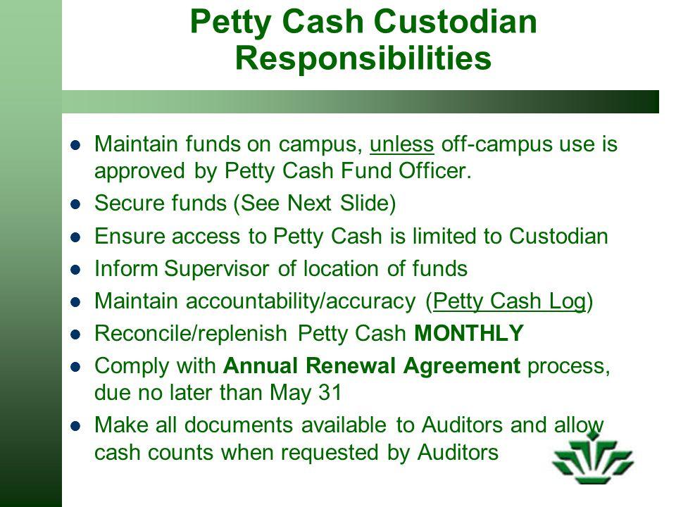 Petty Cash Custodian Responsibilities
