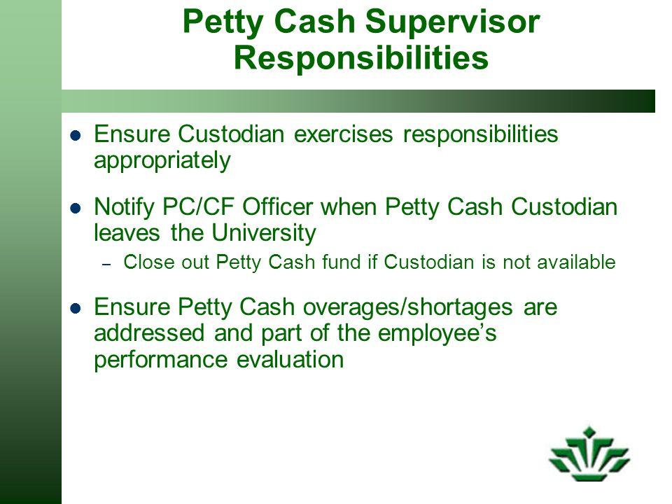 Petty Cash Supervisor Responsibilities