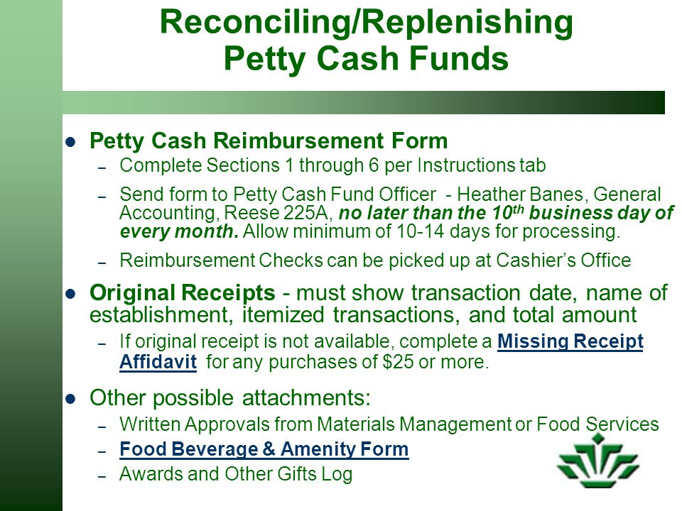 Reconciling/Replenishing Petty Cash Funds