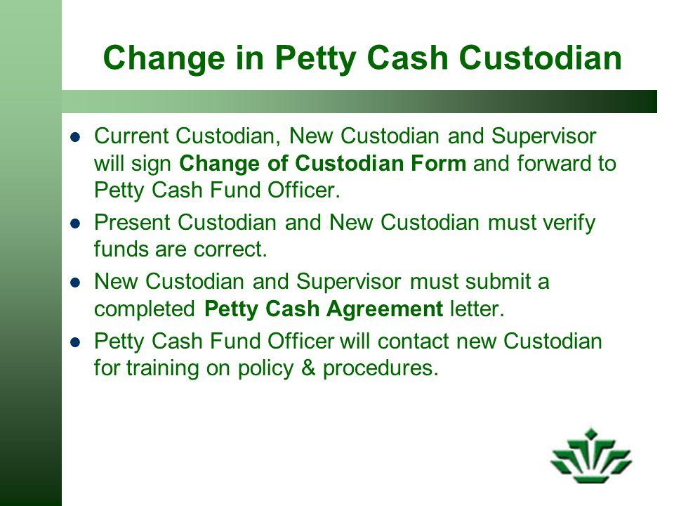 Change in Petty Cash Custodian