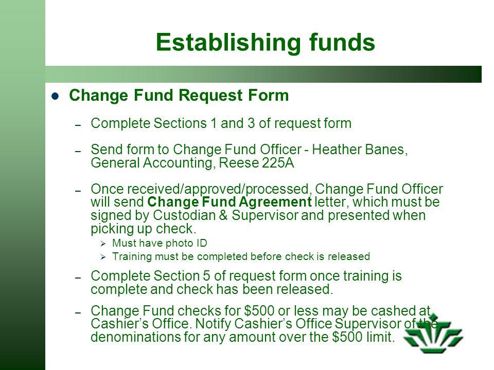 Establishing funds Change Fund Request Form