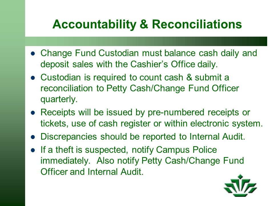 Accountability & Reconciliations