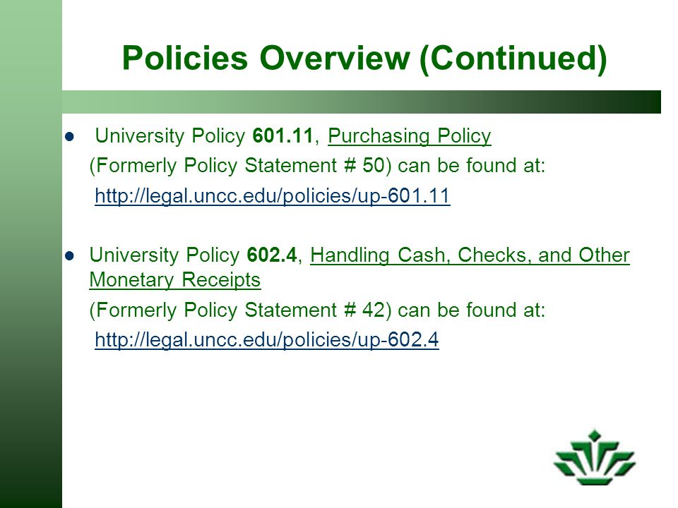 Policies Overview (Continued)