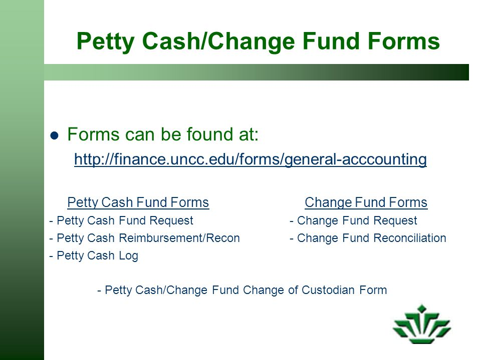 Petty Cash/Change Fund Forms