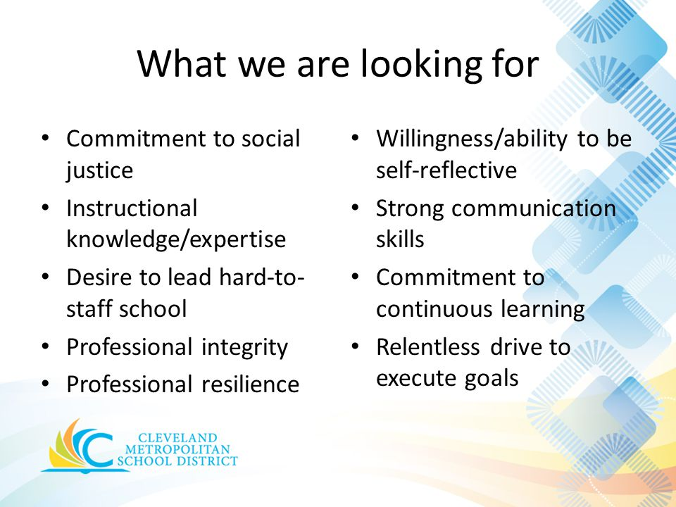 What we are looking for Commitment to social justice